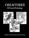 Creatures of Greek Mythology - Davina J. Rush