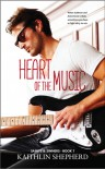 Heart of the Music  - Kaithlin Shepherd