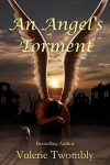 An Angel's Torment - Valerie Twombly