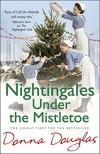 Nightingales Under the Mistletoe: (Nightingales 7) - Donna Douglas