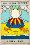 The Tarot Reader - Laura Lam