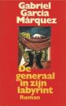 De generaal in zijn labyrint - Gabriel García Márquez