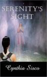 Serenity's Sight - Cynthia Sisco