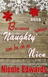 Because Naughty Holidays Can Be Oh So Nice 2015 - Nicole Edwards