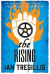 The Rising (The Alchemy Wars) - Ian Tregillis