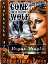 Gone with the Wolf - Loribelle Hunt