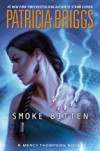 Smoke Bitten - Patricia Briggs