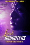 Lost Daughters: Their Untold Secrets: (Golden Book 2) - Charmaine Galloway