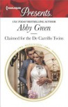Claimed for the De Carrillo Twins (Wedlocked!) - Abby Green