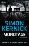 Mordtage - Simon Kernick, Martin Ruf