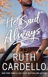 He Said Always (The Lost Corisis, #1) - Ruth Cardello