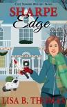 Sharpe Edge (Cozy Suburbs Mystery Series) - Lisa B. Thomas