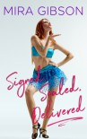 Signed, Sealed, Delivered - Mira Gibson