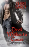 Devil Without a Cause - Terri Garey