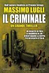 Il criminale - Massimo Lugli