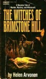 The Witches of Brimstone Hill - Helen Arvonen