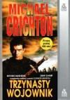 Trzynasty wojownik - Michael Crichton