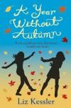 A Year Without Autumn - Liz Kessler