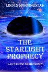 The Starlight Prophecy - Linden Morningstar