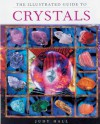 The Illustrated Guide To Crystals - Judy Hall