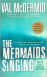 The Mermaids Singing (Tony Hill and Carol Jordan Series #1) - Val McDermid