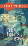 Eggs Benedict Arnold - Laura Childs