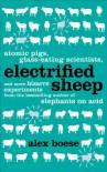 Electrified Sheep - Alex Boese