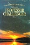 Complete Professor Challenger -  Arthur Conan Doyle