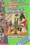 The Secret Life of Mary Anne Spier - Ann M. Martin
