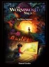 Die Wormworld Saga 01 - Daniel Lieske