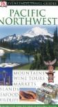 Pacific Northwest (Eyewitness Travel Guides) - Stephen Brewer