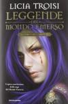 Leggende del mondo emerso. La trilogia completa - Licia Troisi