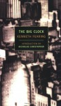 The Big Clock - Kenneth Fearing, Nicholas Christopher