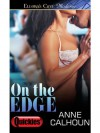On the Edge - Anne Calhoun