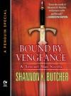 Bound by Vengeance (Sentinel Wars, # 5.5) - Shannon K. Butcher