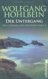 Der Untergang  - Wolfgang Hohlbein