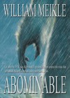 Abominable - William Meikle