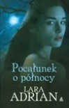 Pocałunek o Północy (Midnight Breed,  #1) - Lara Adrian