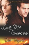 Love Me Tomorrow - Dee Tenorio