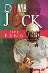 Dumb Jock - Jeffrey A. Erno
