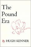 The Pound Era - Hugh Kenner