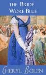 The Bride Wore Blue (The Brides of Bath #1) - Cheryl Bolen