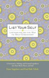 List Your Self: Listmaking as the Way to Self-Discovery - Llene Segalove, Paul Bob Velick