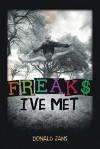 Freaks I've Met - Donald Jans