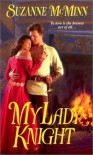 My Lady Knight: The Sword and the Ring - Suzanne McMinn