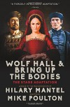 Wolf Hall & Bring Up the Bodies: The Stage Adaptation - Hilary Mantel, Mike Poulton