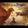 Merlin and the Dragons - Jane Yolen, Kevin Kline