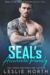 Seal's Accidental Family  - Leslie North