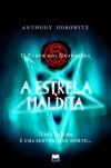 A Estrela Maldita (O Poder dos Guardiães, #2) - Anthony Horowitz, Leonor Bizarro Marques