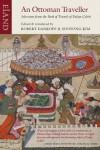 An Ottoman Traveller: Selections from the Book of Travels of Evliya Celebi - Robert Dankoff